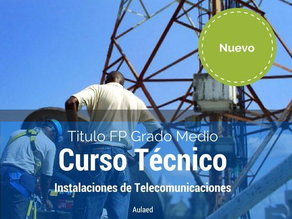 Curso FP grado medio de tecnico en instalaciones de telecomunicaciones