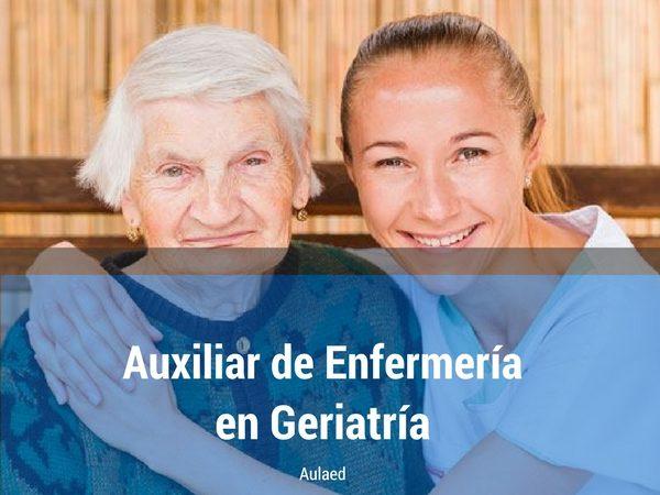 Curso Auxiliar de Enfermeria en Geriatria