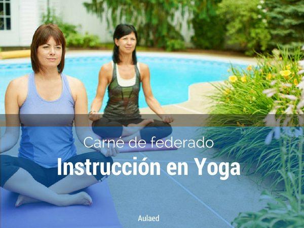 Curso Carne de Federado Intruccion en yoga