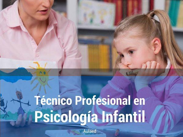 Curso Tecnico Profesional en Psicologia Infantil