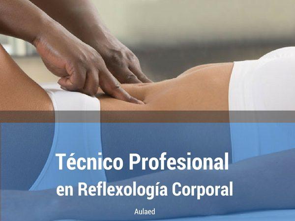 Curso de Tecnico Profesional en Reflexologia Corporal
