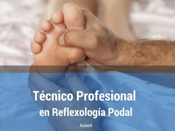 Curso de Tecnico Profesional en Reflexologia Podal