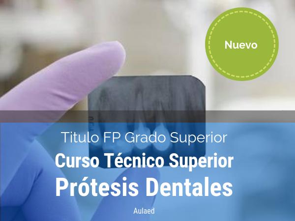 Curso Tecnico Superior Protesis Dentales