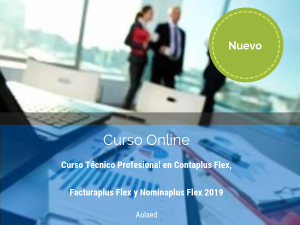 Curso de Tecnico Profesional en Contaplus Flex Facturaplus Flex Nominaplus Flex 2019