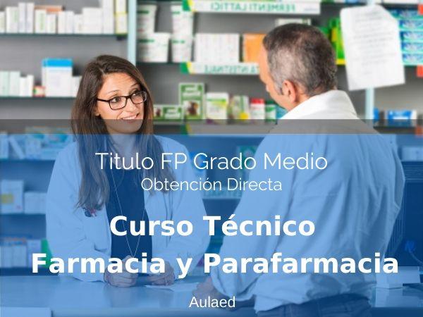 Curso Tecnico en Farmacia y Parafarmacia